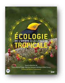 Écologie tropicale : de l'ombre à la lumière