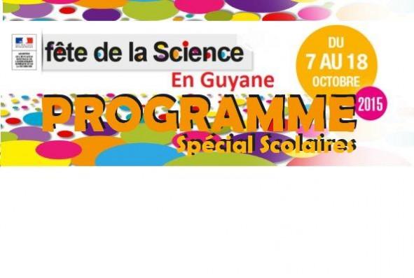 FÊTE DE LA SCIENCE 2015 : PROGRAMME-SCOLAIRES