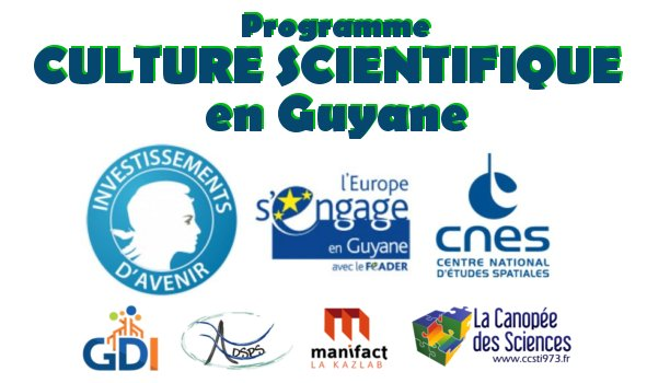 PIA: Culture Scientifique en Guyane