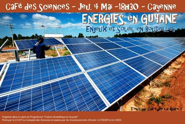Energies en Guyane : enjeux et soleil en bouteilles.