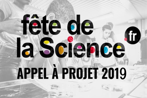 Fête de la science 2019 – Appel à participation