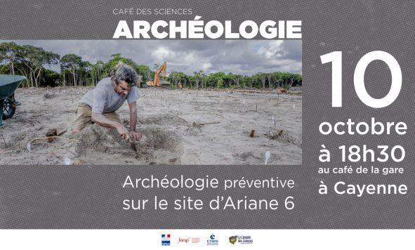 Café des sciences : Archéologie préventive sur le site du pas de tir d'Ariane 6