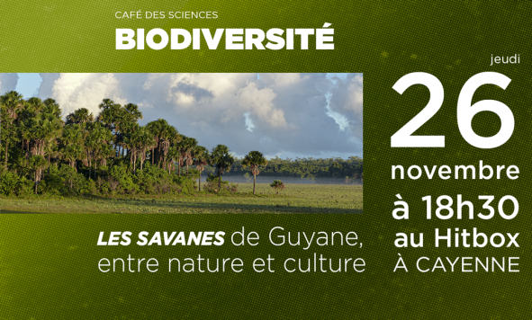 Café des Sciences – Les savanes de Guyane