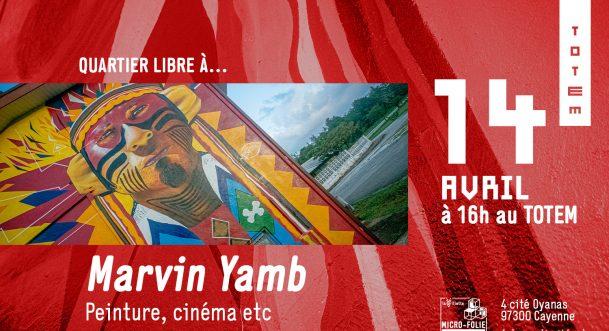 Quartier libre à - Marvin Yamb
