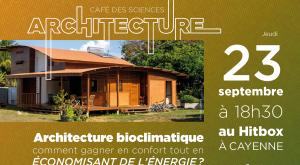 Café des Sciences - Architecture bioclimatique en Guyane