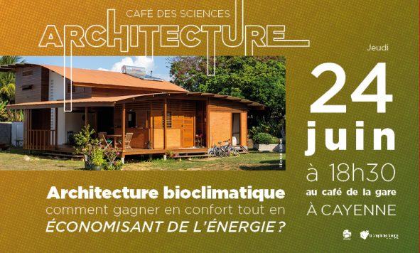Café des Sciences – Architecture bioclimatique en Guyane