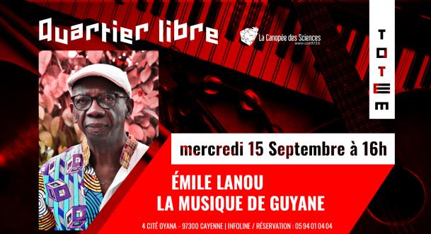Quartier libre : la musique de Guyane